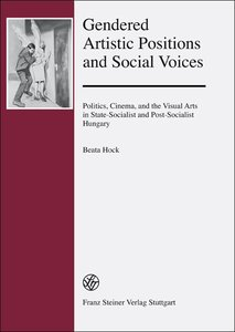 Gendered Artistic Positions and Social Voices