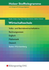 Stofftelegramm Wirtschaftsschule. Baden-Württemberg