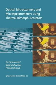 Optical Microscanners and Microspectrometers using Thermal Bimor
