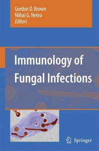 Immunology of Fungal Infections