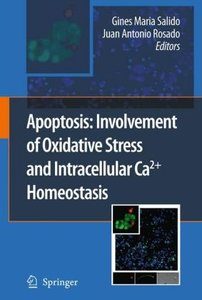 Apoptosis: Involvement of Oxidative Stress and Intracellular Ca2