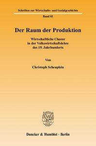 Der Raum der Produktion