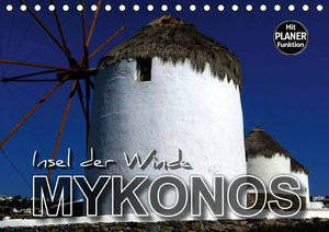 MYKONOS - Insel der Winde (Tischkalender 2019 DIN A5 quer)