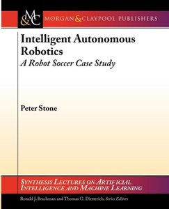 Intelligent Autonomous Robotics