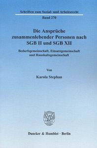 Die Ansprüche zusammenlebender Personen nach SGB II und SGB XII.