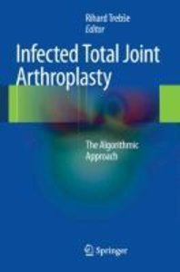 Infected Total Joint Arthroplasty