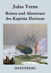 Reisen und Abenteuer des Kapitän Hatteras