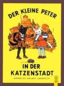 Der kleine Peter in der Katzenstadt