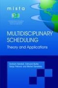Multidisciplinary Scheduling: Theory and Applications
