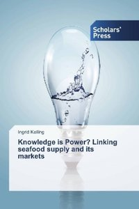 Knowledge is Power? Linking seafood supply and its markets