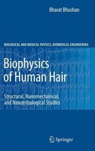 Biophysics of Human Hair