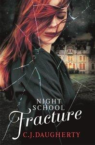 Night School 03: Fracture