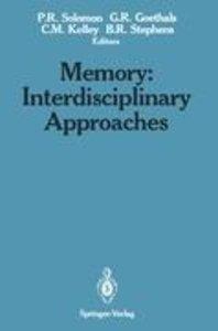 Memory: Interdisciplinary Approaches