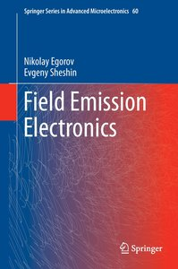Field Emission Electronics