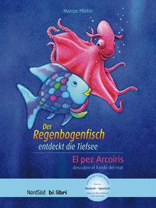Der Regenbogenfisch entdeckt die Tiefsee, Deutsch-Spanisch. El p