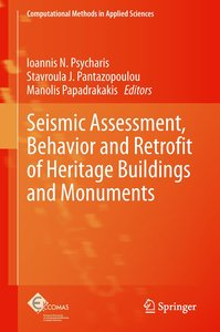 Seismic Assessment, Behavior and Retrofit of Heritage Buildings