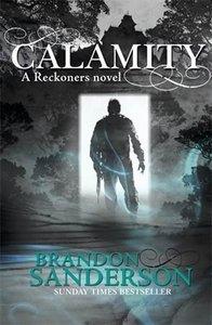 Reckoners 3. Calamity