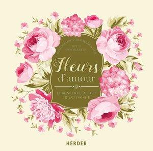 Fleurs d\'amour - Lebensfreude auf Französisch