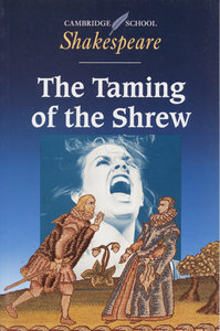 The Taming of the Shrew. Mit Materialien