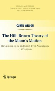 The Hill-Brown Theory of the Moon's Motion