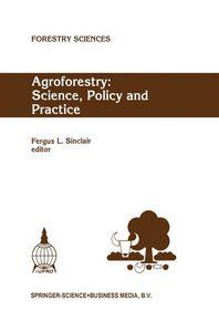 Agroforestry: Science, Policy and Practice