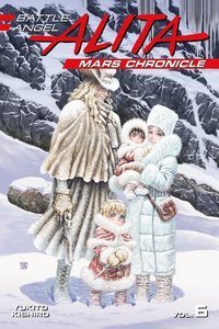 Battle Angel Alita Mars Chronicle 6