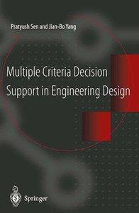Multiple Criteria Decision Support in Engineering Design
