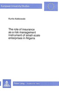 The Role of Insurance as a Risk Management Instrument of Small-S