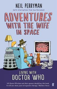 Adventures with the Wife in Space