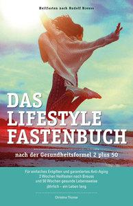 Das Lifestyle-Fastenbuch