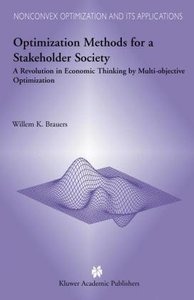 Optimization Methods for a Stakeholder Society