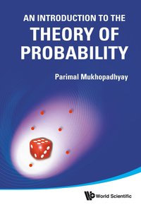 An Introduction to the Theory of Probability