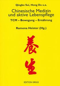 Chinesische Medizin und aktive Lebenspflege