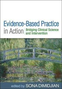 Evidence-Based Practice in Action: Bridging Clinical Science and