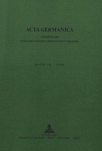 Acta Germanica. Bd. 18, 1985