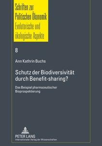 Schutz der Biodiversität durch Benefit-sharing?