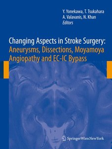 Changing Aspects in Stroke Surgery: Aneurysms, Dissection, Moyam