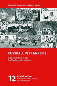 Fußball in Franken 2