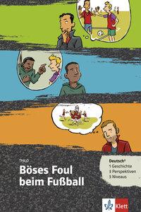 Böses Foul beim Fußball. Buch + Online-Angebot