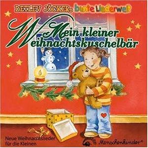 Mein kleiner Weihnachtskuschelbär. CD