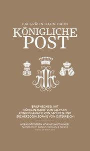 Ida Hahn-Hahn, Königliche Post
