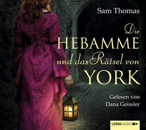 Die Hebamme und das Rätsel von York