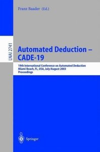 Automated Deduction - CADE-19
