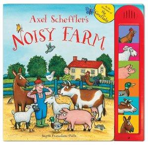 Axel Scheffler's Noisy Farm