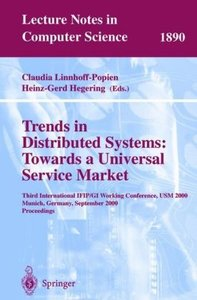 Trends in Distributed Systems: Towards a Universal Service Marke