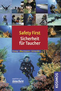 Safety First Sicherheit für Taucher