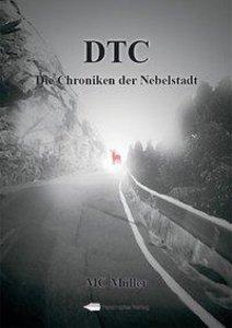 DTC - Die Chroniken der Nebelstadt