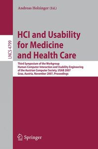 HCI and Usability for Medicine and Health Care