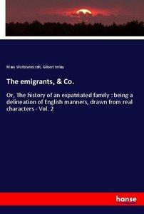 The emigrants, & Co.