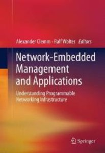 Network-Embedded Management and Applications